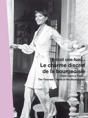 ONCE UPON A TIME... THE DISCREET CHARM OF THE BOURGEOISIE