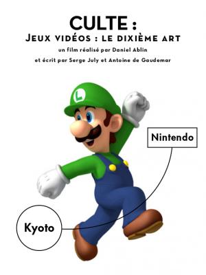 CULTE! JEUX VIDÉOS: LE DIXIÈME ART