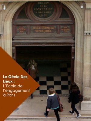 THE GENIUS LOCI: THE SCHOOL OF COMMITMENT IN PARIS