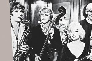 ONCE UPON A TIME... SOME LIKE IT HOT