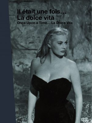 ONCE UPON A TIME… LA DOLCE VITA