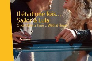 ONCE PON A TIME… WILD AT HEART