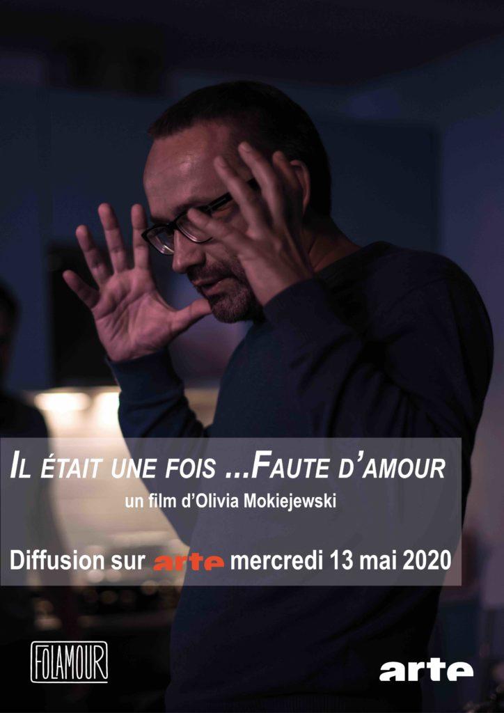 IL ÉTAIT UNE FOIS... FAUTE D'AMOUR - Diffusé sur Arte le 13 mai 2020
