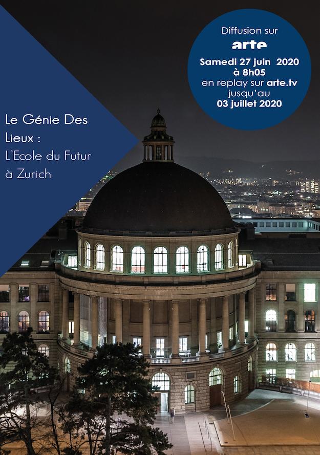 LE GÉNIE DES LIEUX : L'ÉCOLE DU FUTUR À ZURICH - rediffusion sur Arte à 8h05 samedi 27 juin 2020